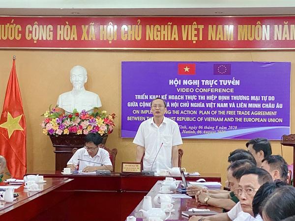 """Đầu cầu Hà Tĩnh tham gia Hội nghị trực tuyến """"Triển khai Kế hoạch thực hiện Hiệp định Thương mại tự do giữa Cộng hoà xã hội chủ nghĩa Việt Nam và Liên minh Châu Âu"""" ."""
